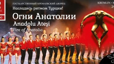 The Anatolian Fire in Kremlin